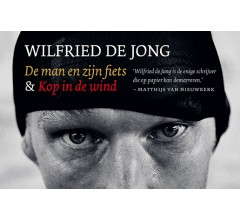 De man en zijn fiets + Kop in de wind DL - Wilfried de Jong